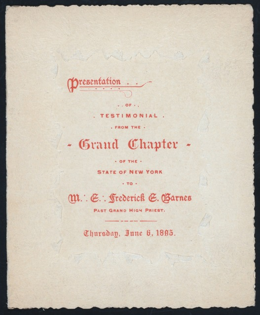 "TESTIMONIAL TO M.E. FREDERICK E. BARNES PAST GRAND HIGH PRIEST [held by] GRAND CHAPTER OF THE STATE OF NEW YORK [at] ""CARNEGIE HALL NEW YORK, NY"" ((PRIVATE ROOM?))"