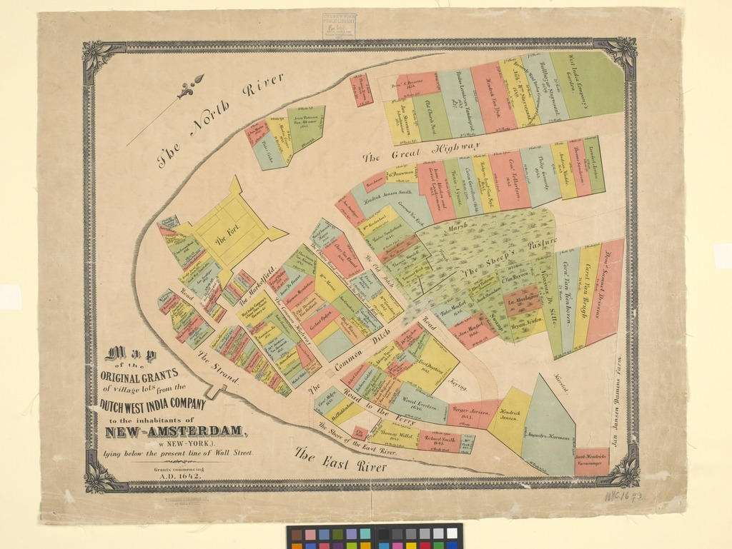 Map of the original grants of village lots from the Dutch West India Company to the inhabitants of New-Amsterdam (now New-York) lying below the present line of Wall Street : Grants commencing A.D. 1642