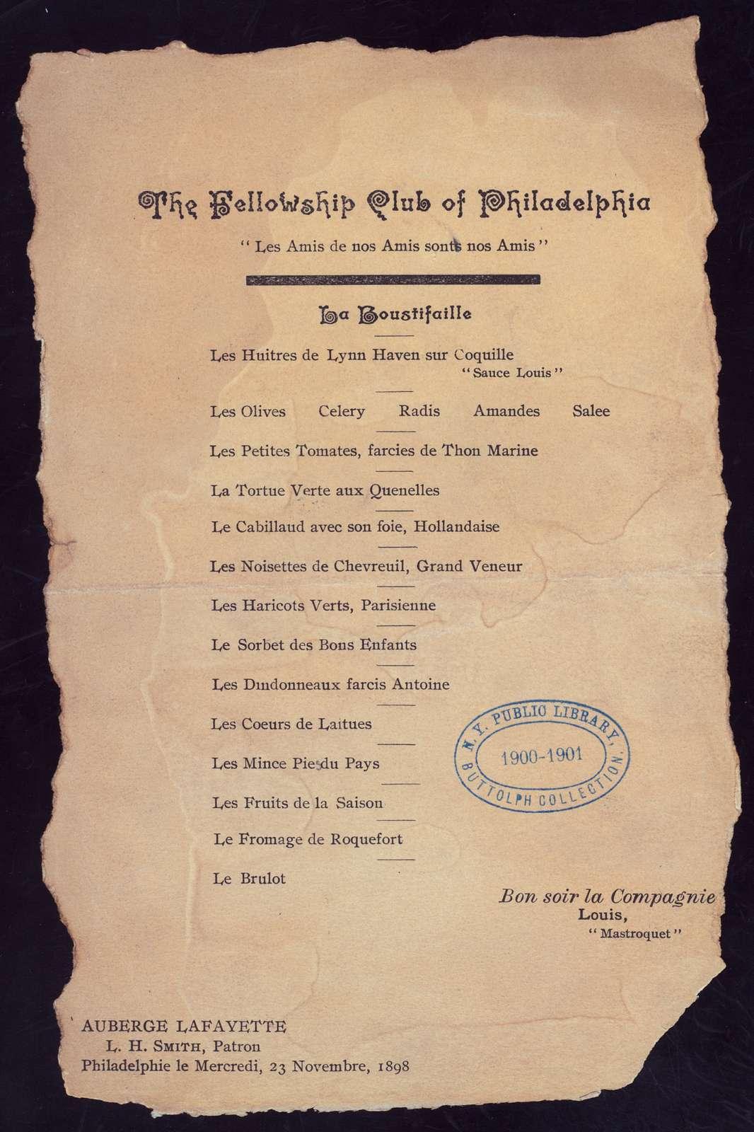 "DINNER [held by] FELLOWSHIP CLUB OF PHILADELPHIA [at] ""AUBERGE LAFAYETTE, PHILADELPHIA, PA"" (REST;)"