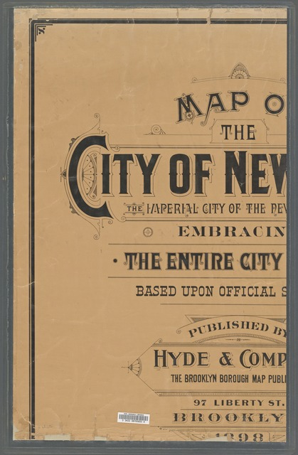 Map of the City of New York, the imperial city of the new world. Embracing the entire city limits. Based upon official surveys.