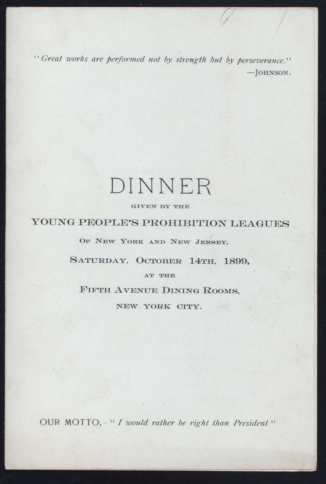 """DINNER [held by] YOUNG PEOPLE'S PROHIBITION LEAGUES OF NY & NJ [at] """"FIFTH AVENUE DINING ROOMS, NY"""" ([REST])"""