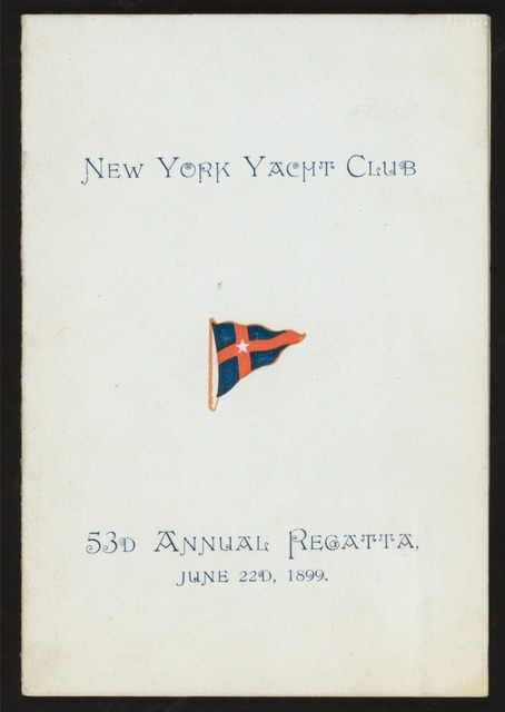 53RD ANNUAL REGATTA [held by] NEW YORK YACHT CLUB [at] NY (CLUB)