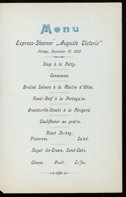 DINNER [held by] HAMBURG-AMERICA LINIE [at] EN ROUTE STEAMER AUGUSTE VICTORIA (SS;)