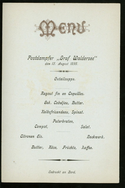 DINNER [held by] HAMBURG-AMERICA LINIE [at] POSTDAMPFER (MAIL STEAMER) WALDERSEE (SS;)