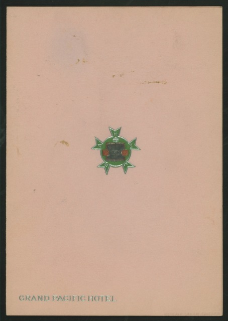 "LUNCHEON TO HOTEL MEN'S MUTUAL BENEFIT ASSOCIATION,LADIES [held by] HOTEL MEN'S MUTUAL BENEFIT AASOCIATION LADIES [at] ""GRAND PACIFIC HOTEL,"" (HOTEL;)"