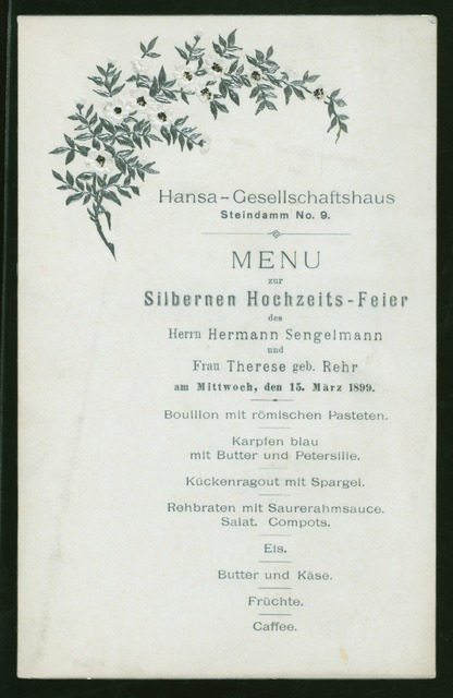 "SILVER WEDDING ANNIVERSARY OF HERMANN SENGELMANN AND THERESE REHR SENGELMANN [held by] ? [at] ""HANSA-GESELLSCHAFTSHAUS-STEINDAMM NO.9;(HAMBURG,GERMANY)"" (FOREIGN;)"