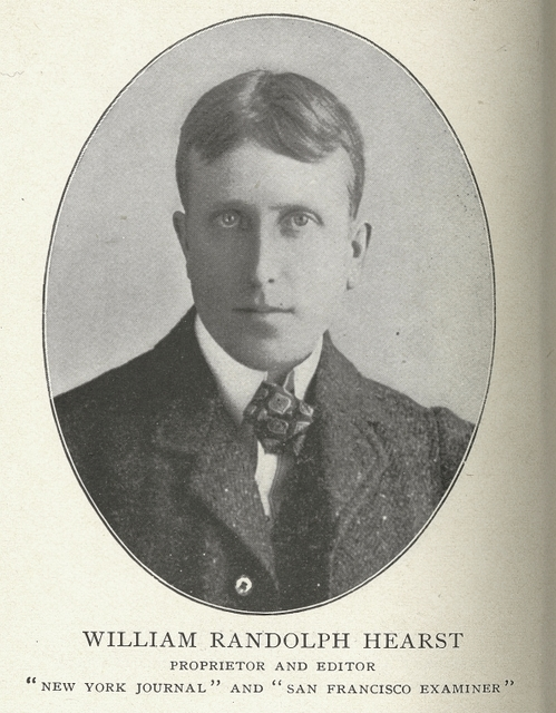 William Randolph Hearst, proprietor and editor