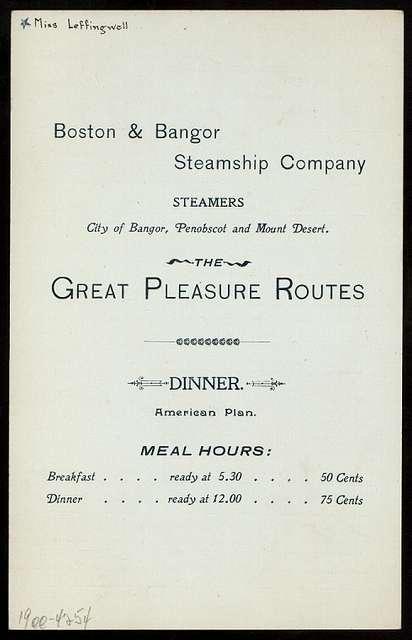 DINNER [held by] BOSTON & BANGOR SSTEAMSHIP COMPANY [at] [STEAMER MOUNT DESERT?] (SS;)