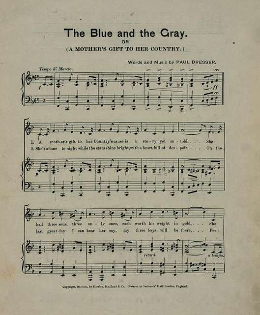 The blue and the gray, or (a mother's gift to her country)  words and music by Paul Dresser.