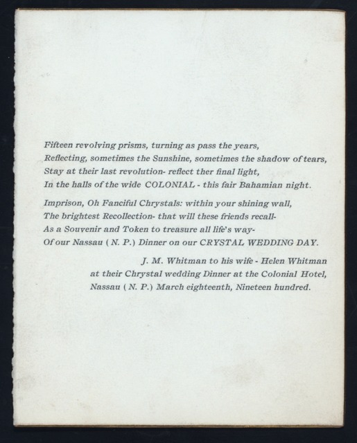 "15TH WEDDING ANNIVERSARY DINNER [held by] J.M.WHITMAN [at] ""COLONIAL HOTEL,NASSAU,N.P.,BAHAMAS"" (HOTEL;)"