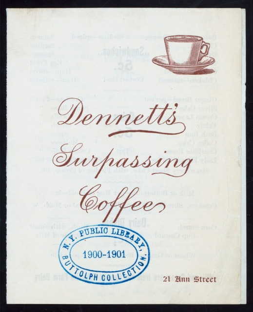 DAILY MENU [held by] DENNETT'S SURPASSING COFFEE [at] 21 ANN STREET (REST;)