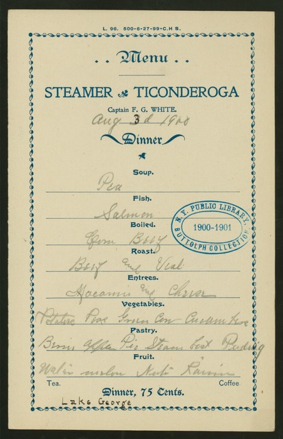 "DINNER [held by] STEAMER TICONDEROGA [at] ""LAKE GEORGE, NY"" (SS)"