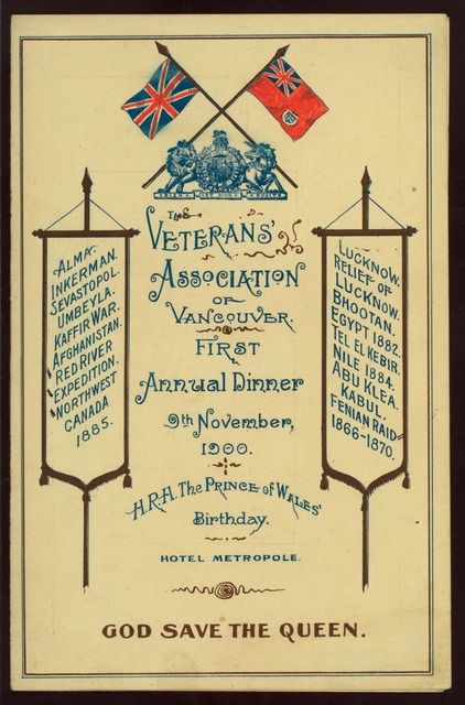 """FIRST ANNUAL DINNER [held by] VETERANS' ASSOCIATION OF VANCOUVER [at] """"METROPOLE HOTEL, VANCOUVER, CAN"""" (HOTEL;)"""