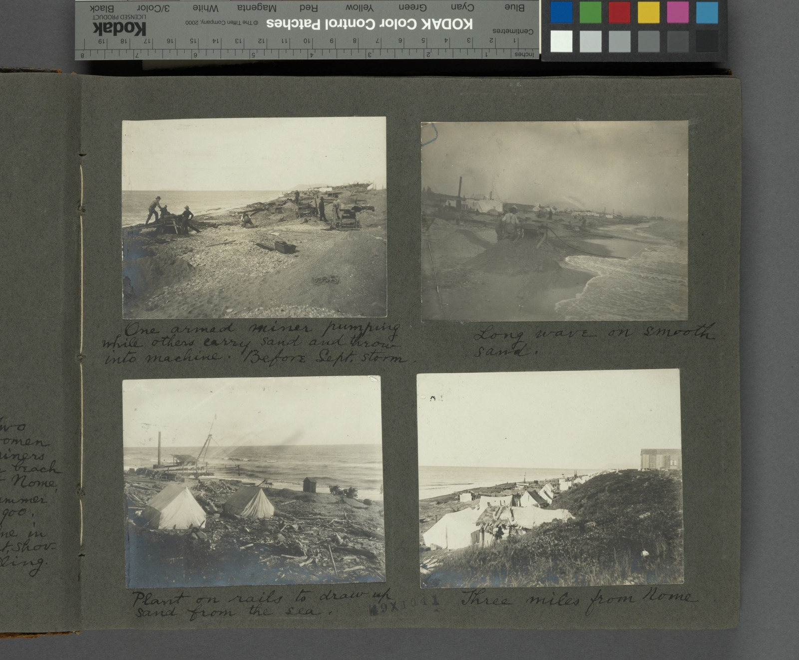 Frank E. Downs. Trip to Nome, Alaska, May to Sept. 1900: One armed miner pumping while others carry sand and throw into machine. Before Sept. storm; Long wave on smooth sand; Plant on rails to draw up sand from the sea; Three miles from Nome.