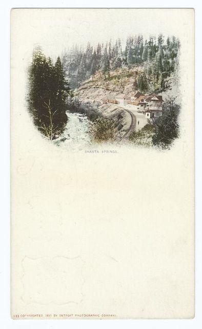 Shasta Springs, Mt. Shasta, Calif.