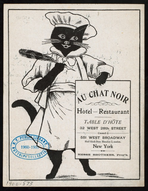 """TABLE D'HOTE [held by] AU CHAT NOIR HOTEL AND RESTAURANT [at] """"32 WEST 28TH STREET AND 551 WEST BROADWAY, HALF BLOCK FROM BLEECKER L STATION, NEW YORK, [NY]"""" (HOTEL)"""