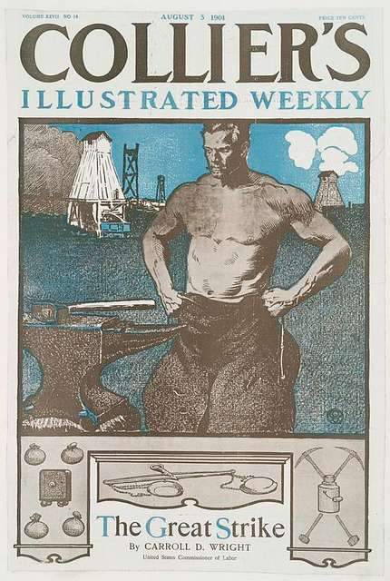 Collier's Illustrated Weekly, The Great Strike By Carrol D. Wright, United States Commissioner of Labor, Volume XXVII No. 18, August 3, 1901, Price Ten Cents