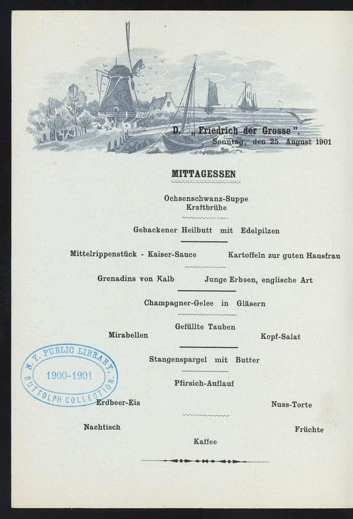 """MITTAGESSEN [held by] NORDDEUTSCHER LLOYD BREMEN [at] """"SS """"""""FRIEDRICH DER GROSSE"""""""""""" (SS;)"""