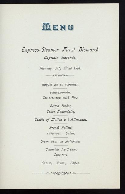 DINNER [held by] HAMBURG-AMERIKA LINIE [at] EN ROUTE ABOARD EXPRESS STEAMER FURST BISMARCK (SS;)