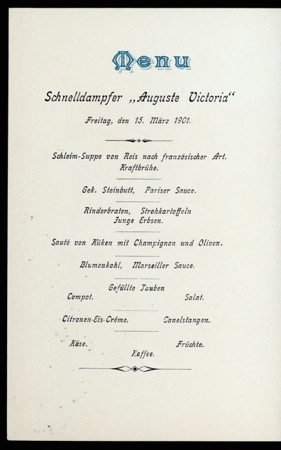 "DINNER [held by] HAMBURG-AMERIKA LINIE [at] ""SCHNELLDAMPFER """"AUGUSTE VICTORIA"""""" (SS;)"