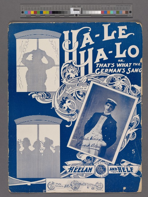 Ha - le ha- lo or that's what the German's sang