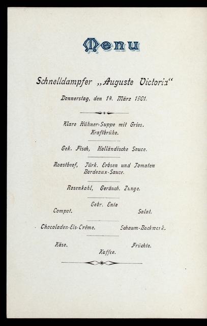 """HAUPTMAHLZEIT [held by] HAMBURG-AMERIKA LINIE [at] """"SCHNELLDAMPFER """"""""AUGUSTE VICTORIA"""""""""""" (SS;)"""