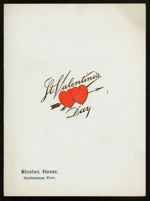 """ST. VALENTINE'S DAY DINNER [held by] STANTON HOUSE [at] """"CHATTANOOGA, TN"""" (HOTEL;)"""