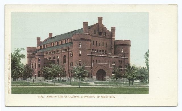 Armory and Gymnasium, Univ. of Wisconsin, Madison, Wisc.