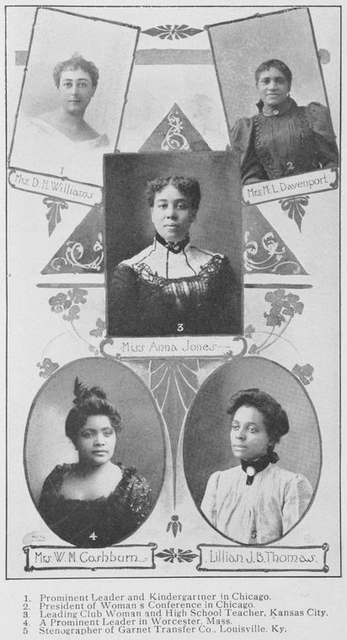 Mrs. D.H. Williams, prominent leader and kindergartner in Chicago; Mrs. M.L. Davenport, President of Woman's Conference in Chicago; Miss Anna Jones, leading club woman and high school teacher, Kansas City; Mrs. W.M. Coshburn, a prominent leader in Worcester, Mass.; Lillian J.B. Thomas, stenographer of Garnet Transfer Co., Louisville, Ky.