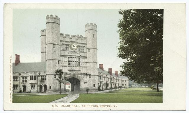 Blair Hall, Princeton Univ., Princeton, N. J.