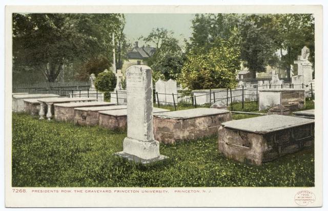 Graveyard, Presidents Row, Princeton Univ., Princeton, N. J.