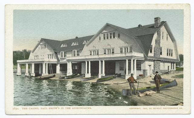 Paul Smith's Casino, Lower St. Regis Lakes. N. Y.