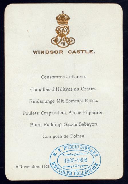 """DINNER [held by] KING ENDWARD VII [at] """"WINDSOR CASTLE, ENGLAND"""" (OTHER (CASTLE);)"""