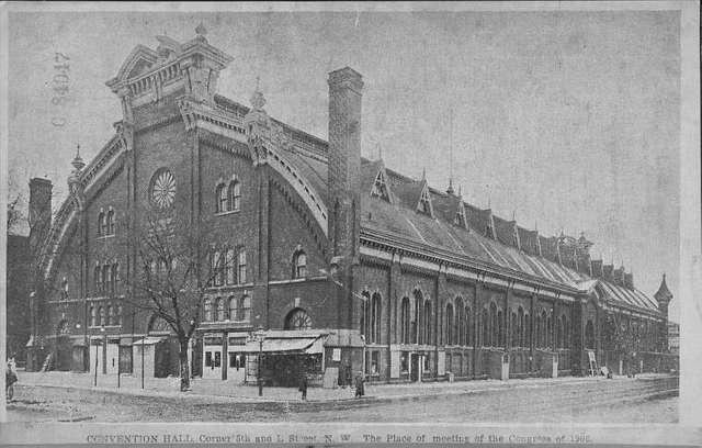 Convention Hall; Corner 5th and L Street, N. W.; The place of meeting of the Congress of 1906.