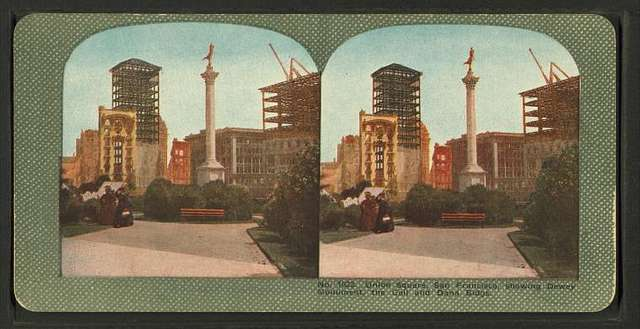 Union Square, San Francisco, showing  Dewey Monument, the Call and Dana Bldgs.