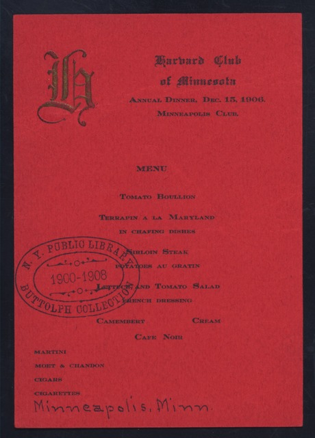 "ANNUAL DINNER [held by] HARVARD CLUB OF MINNEAPOLIS [at] ""MINNEAPOLIS CLUB, MINNEAPOLIS, MN"" (OTHER (CLUB);)"