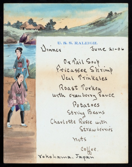 "DINNER ON BOARD USS RALEIGH [held by] COMMANDER FRANK F.FLETCHER [at] ""EN ROUTE TO YOKAHAMA, JAPAN"" (SS;)"