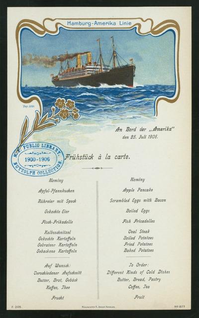 "FRUHSTUCK A LA CARTE [held by] HAMBURG-AMERIKA LINIE [at] ""AN BORD DER """"AMERIKA"""""" (SS;)"