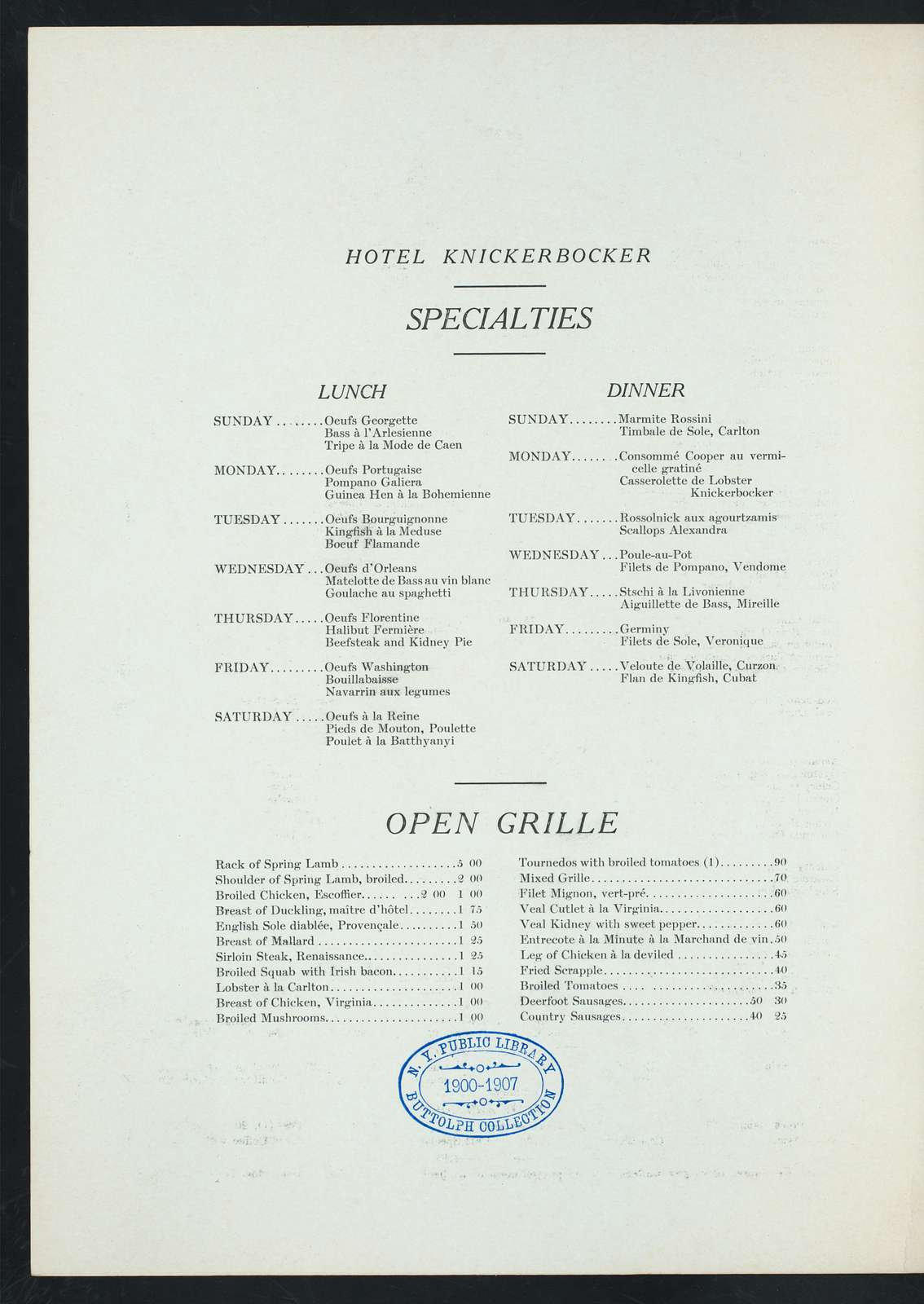 "DINNER [held by] HOTEL KNICKERBOCKER [at] ""NEW YORK, NY"" (HOTEL;)"