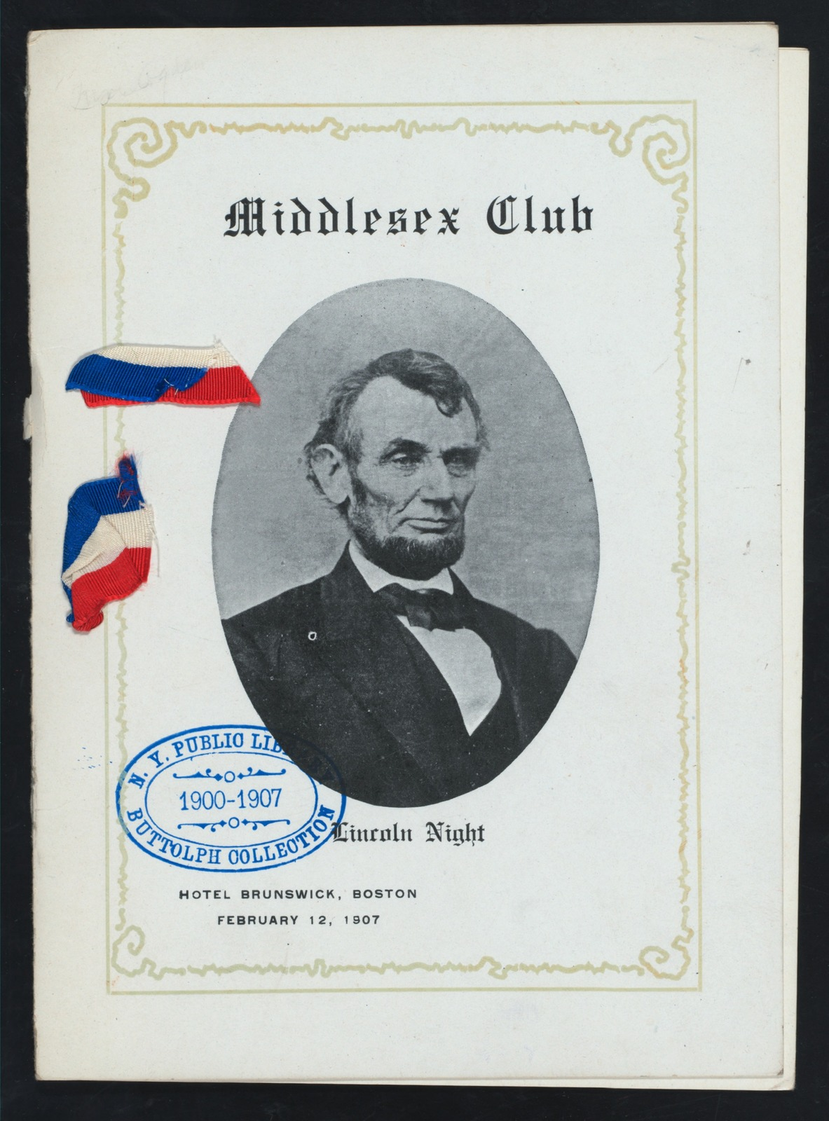 """LINCOLN NIGHT [held by] MIDDLESEX CLUB [at] """"HOTEL BRUNSWICK, BOSTON, MA"""" (HOTEL;)"""