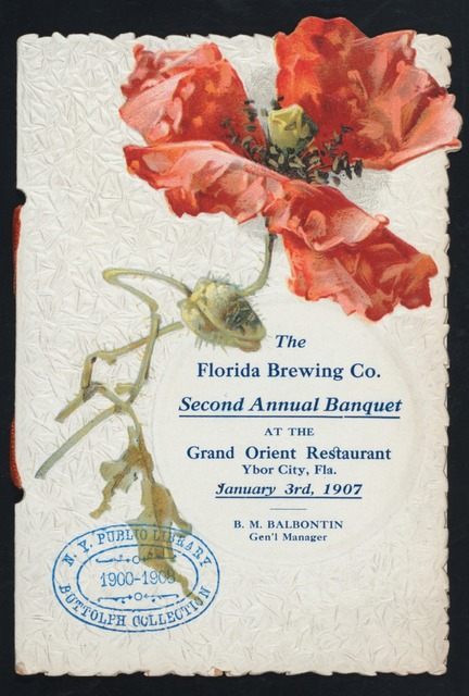 """SECOND ANNUAL BANQUET [held by] THE FLORIDA BREWING CO. [at] """"GRAND ORIENT RESTAURANT, YBOR CITY, FL"""" (REST;)"""
