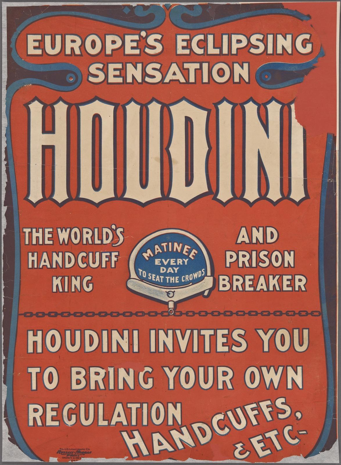 Harry Houdini: the world's handcuff king and prison breaker