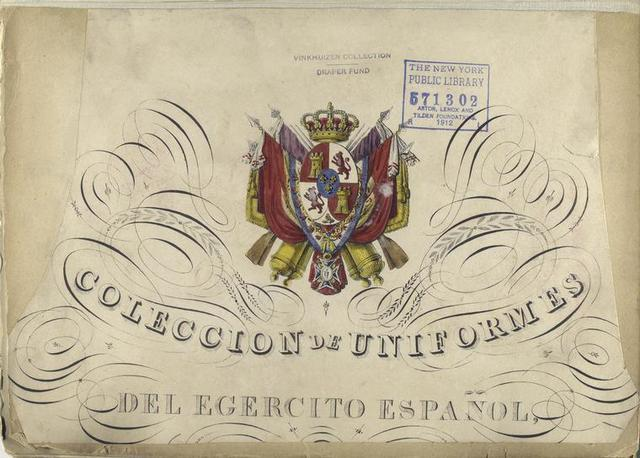 Collection de uniformes del Egercito Español. (Title page).