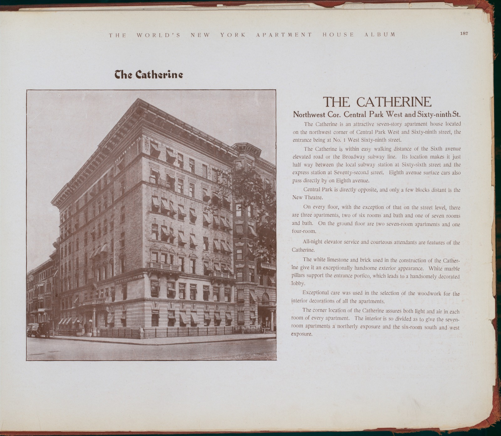 The Catherine. Northwest corner Central Park West and Sixty-ninth Street.