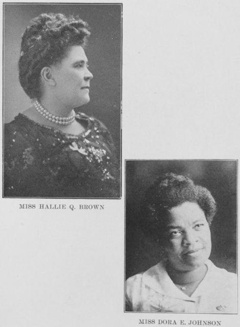 Miss Hallie Q. Brown. ; Miss Dora E. Johnson.