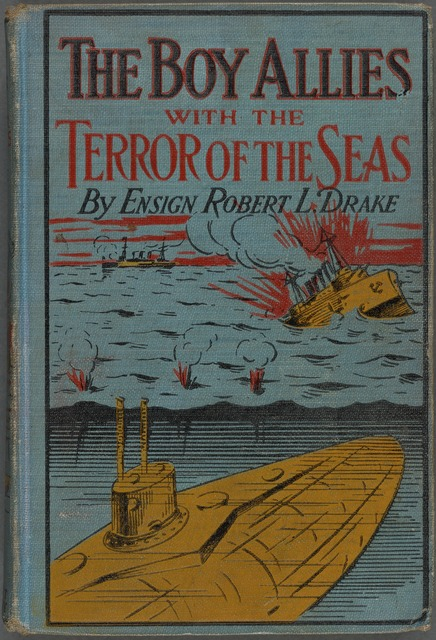 The boy allies with the terror of the seas; or, The last shot of submarine, D-16