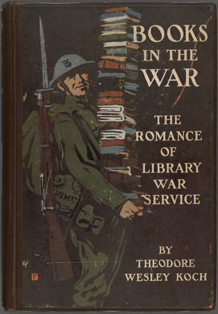 Books in the War: The Romance of Library War Service