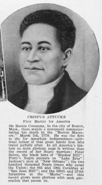 Crispus Attucks first martyr for America.