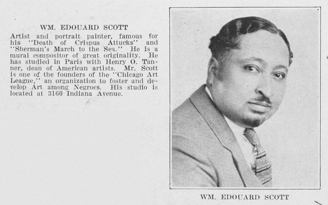 """Wm. Edouard Scott; Artist and portrait painter, famous for his """"Death of Crispus Attucks"""" and """"Sherman's March to the Sea""""."""