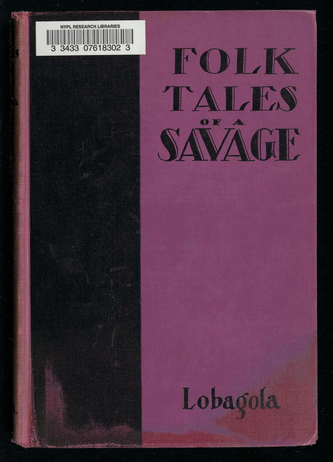 The Folk Tales of a Savage